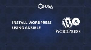 How to install WordPress using Ansible